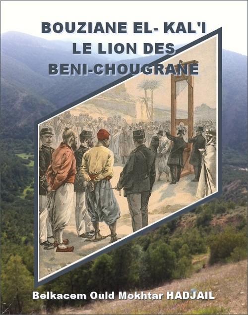 Bouziane El-Kal'i. Le lion des Béni-Chougrane Bouz-1.1couv-3376c6f